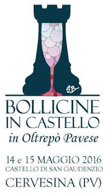 Bollicine in Castello e Cena di Gala  14 e 15 Maggio Cervesina (PV) 2016