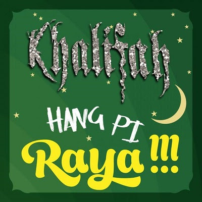 Khalifah - Hang Pi Raya MP3