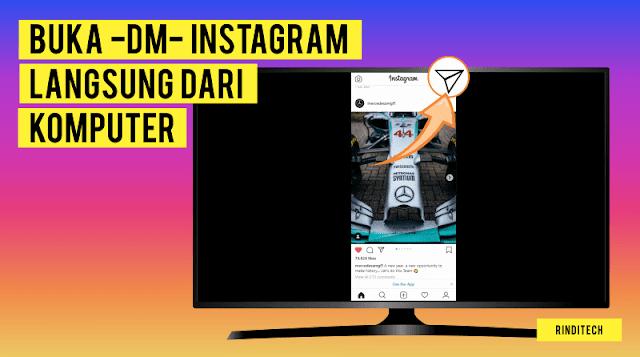 Cara Membuka DM Instagram di PC Komputer / Laptop