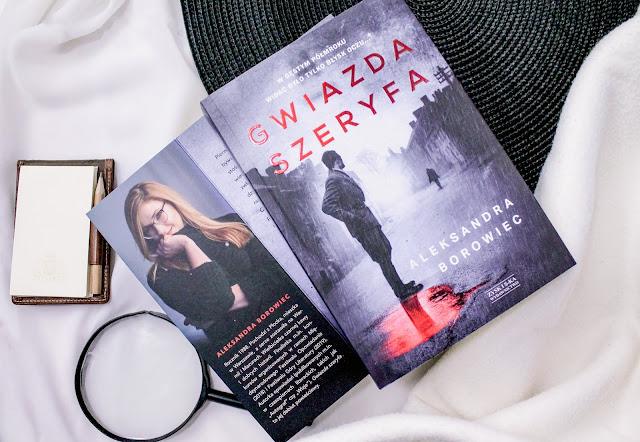 """Kilka pytań do... Aleksandry Borowiec, autorki """"Gwiazdy Szeryfa"""""""