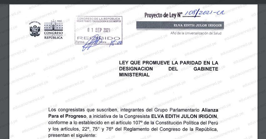 PROYECTO DE LEY N° 00108/2021-CR.- Ley que promueve la paridad en la designación del Gabinete Ministerial (.PDF) www.congreso.gob.pe