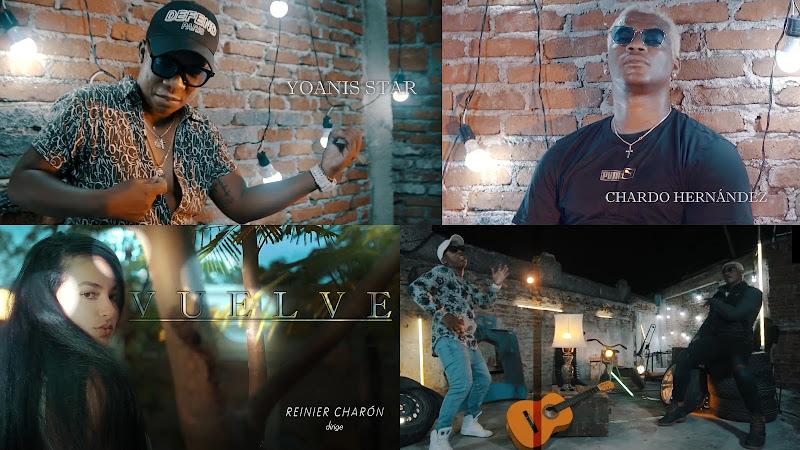 Yoanis Star & Chardo Hernández - ¨Vuelve¨ - Videoclip - Director: Reinier Charón. Portal Del Vídeo Clip Cubano