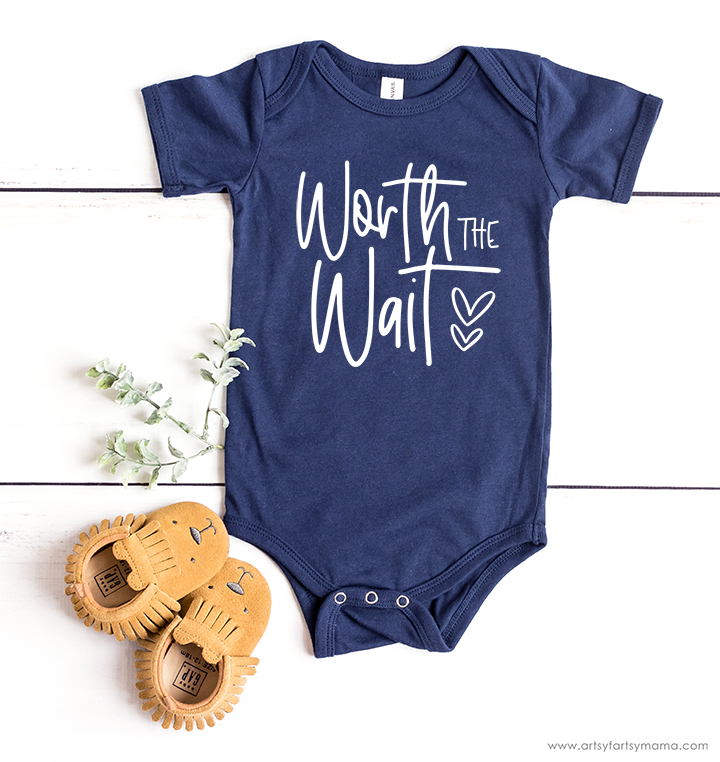 Worth the Wait Baby Bodysuit with Free Cut File