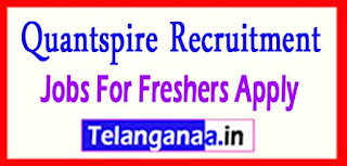Quantspire Recruitment 2017 Jobs For Freshers Apply