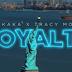VIDEO : King Kaka ft Tracy Morgan – Royalty | DOWNLOAD Mp4