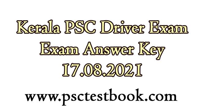Kerala PSC Driver  Exam Answer Key 17.08.2021