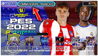 Download eFootball PES 2022 PPSSPP New Season Full Update Transfer & Camera PS4 Commentary Francais