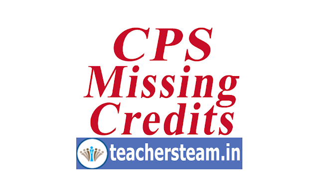 CPS Missing Credits Proforma Download, check CPS missing credits, submit CPS missing credits