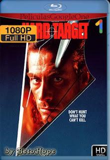 Hard Target[1993] [1080p BRrip] [Latino-Inglés] [GoogleDrive] RafagaHD