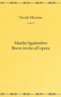 Manlio Sgalambro. Breve invito all'opera.