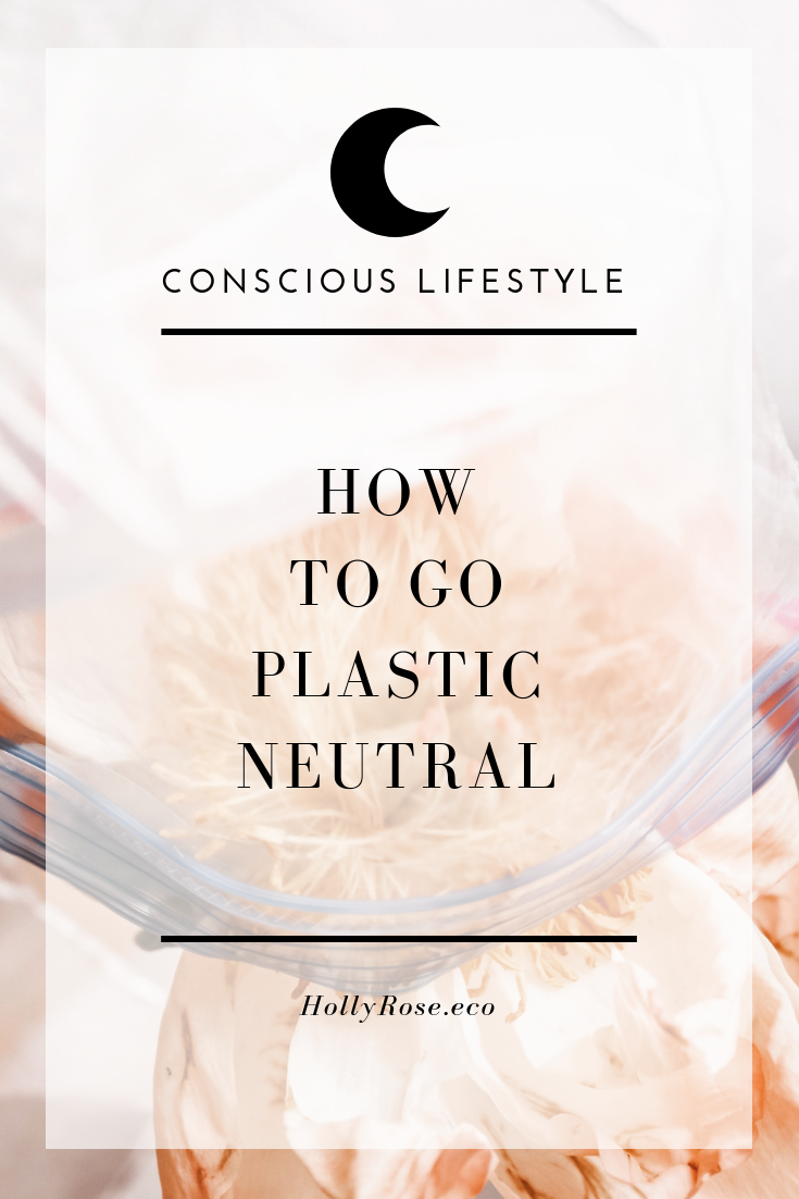 REpurpose, go plastic neutral, plastic pollution, stop plastic pollution, zero waste, plastic free, zero waste living, conscious living, sustainable living, holly rose, leotie lovely, ethical blogger, zero waste blogger, green blogger, sustainable blogger, regenerative blogger