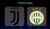 Juventus vs Ferencvaros UEFA Champions League Livestreaming