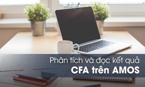 Phân tích và đọc kết quả CFA trên AMOS