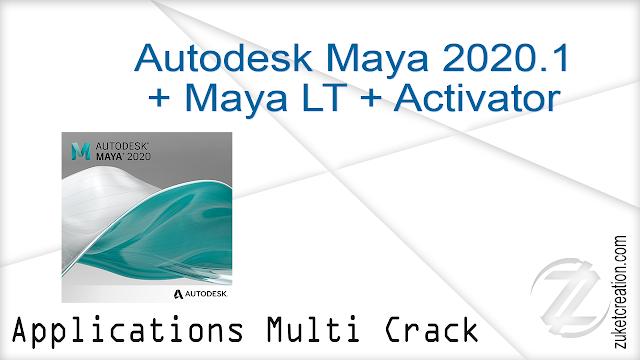 Autodesk Maya 2020.1 + Maya LT + Activator
