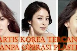 10 Artis Korea Tercantik Tanpa Operasi Plastik