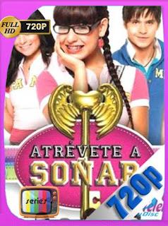 Atrévete a soñar (2009) BM Temporada 1 [720p] Latino [GoogleDrive] PGD