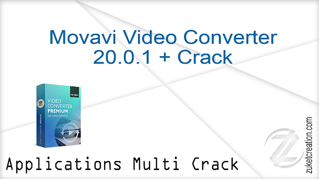 Movavi Video Converter 20.0.1 + Crack