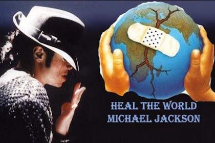 Lirik Lagu Heal The World Michael Jackson Terjemahan Indonesia