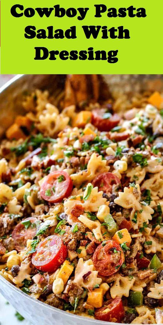 Cowboy Pasta Salad With Dressing