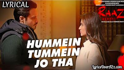 Hummein Tummein Jo Tha Lyrics - Raaz Reboot   Palak Muchhal