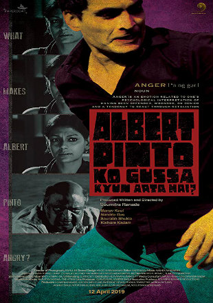 Albert Pinto Ko Gussa Kyun Aata Hai? 2019 Full Hindi Movie Download HDTV 720p