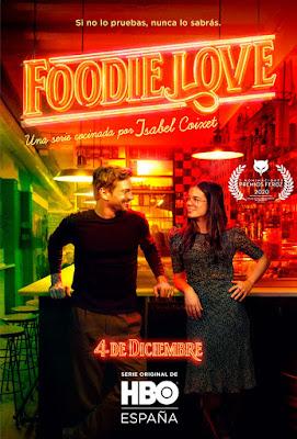FOODIE LOVE - Poster de la serie de Isabel Coixet