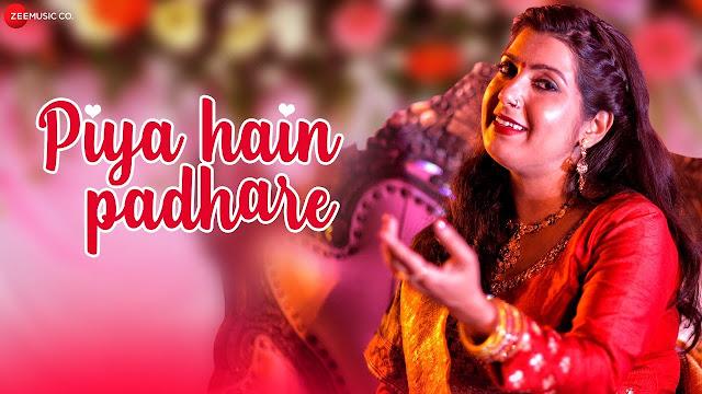 Piya Hain Padhare Lyrics - Dr Anamika Singh friendslyrics.com