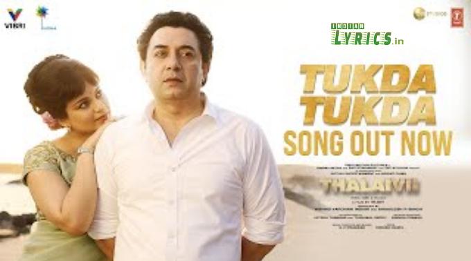 Tukda Tukda Thalaivii Lyrics   G. V. Prakash Kumar, Irshad Kamil