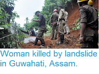 https://sciencythoughts.blogspot.com/2016/07/woman-killed-by-landslide-in-guwahati.html