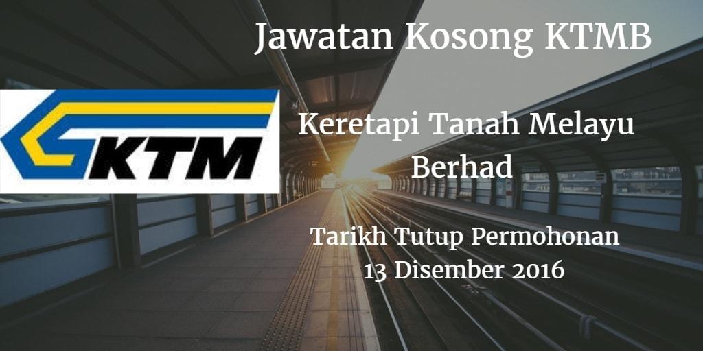 Jawatan Kosong KTMB 13 Disember 2016