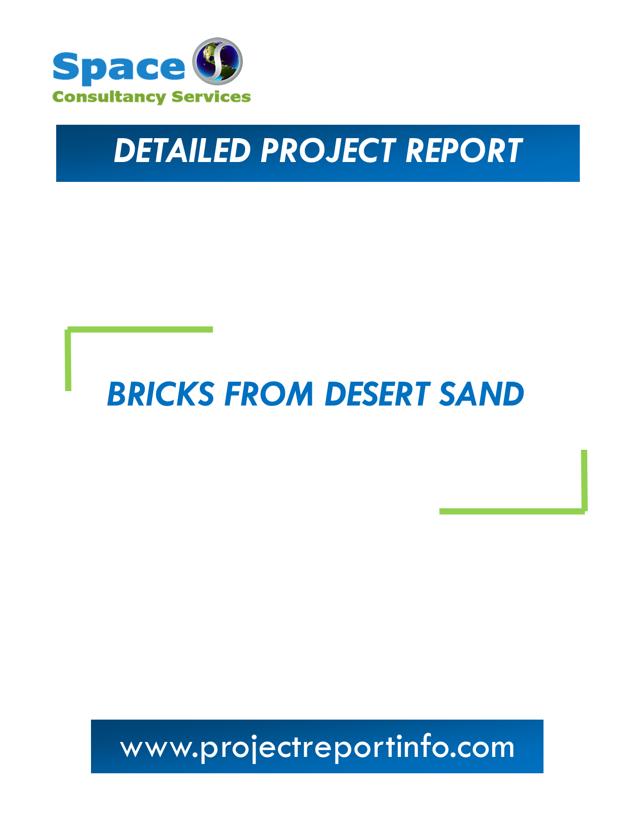Project Report on Bricks from Desert Sand Manufacturing