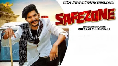 Safezone Song Lyrics | Gulzaar Chhaniwala  | Latest Haryanvi Song 2020