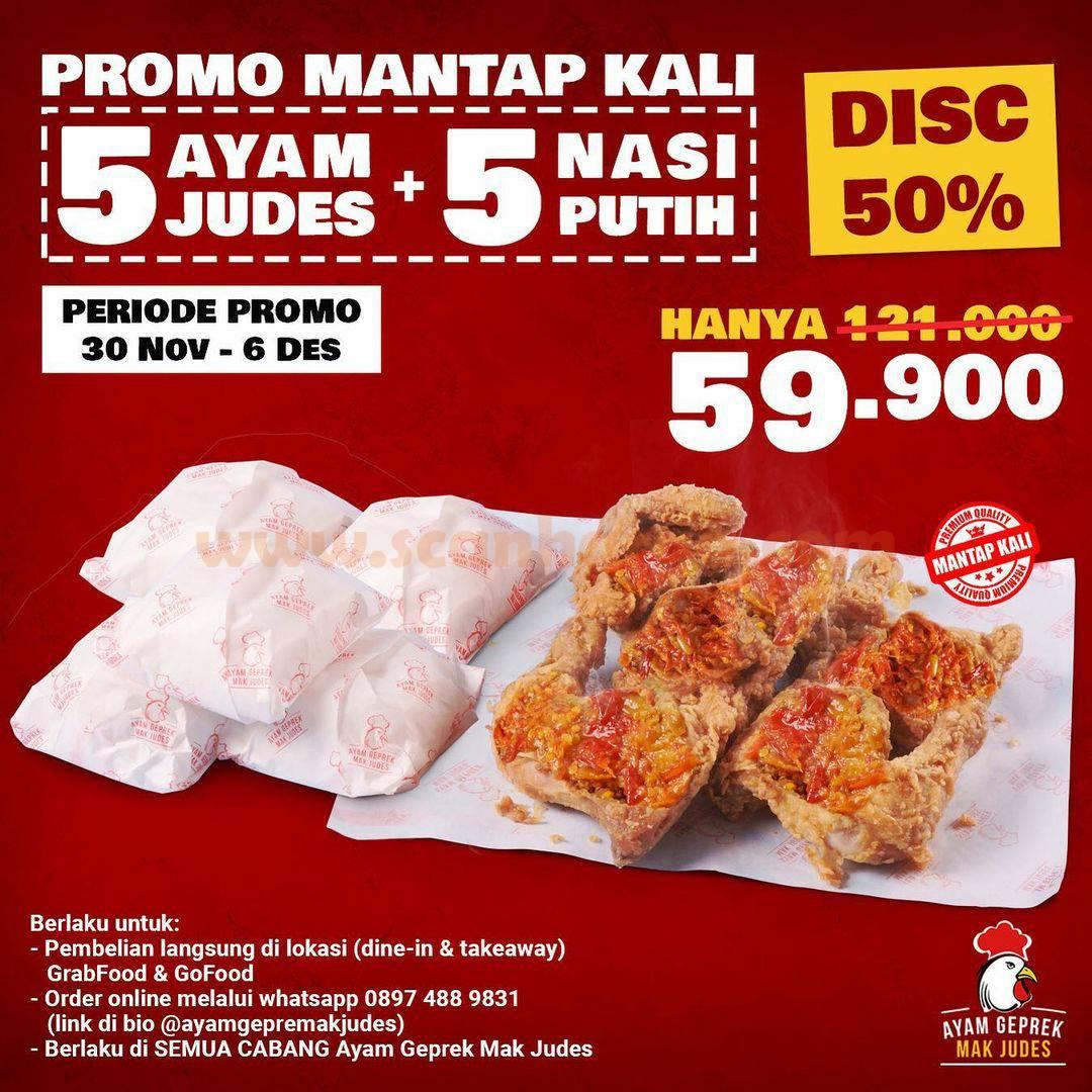 Promo Ayam Geprek Mak Judes Diskon 50% untuk 5 Ayam  + 5 Nasi, harga hanya Rp 59.900