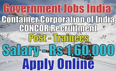Container Corporation of India Limited CONCOR Recruitment 2018