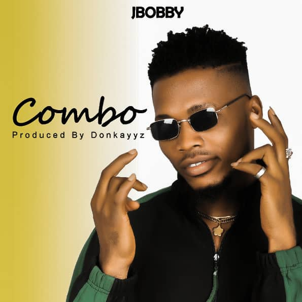 AUDIO : JBOBBY __ COMBO (Produced By Donkayyz)