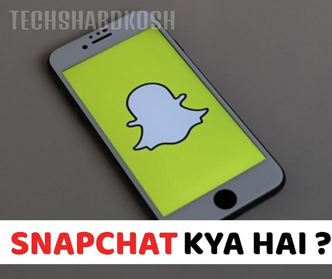 Snapchat - meaning in hindi