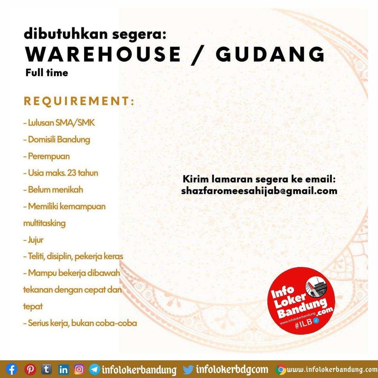 Lowongan Kerja Warehouse / Gudang Shazfaromeesa Hijab Bandung September 2020