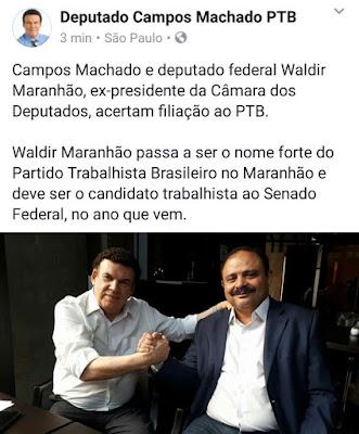 Waldir Maranhão acerta filiação ao PTB para disputar o Senado