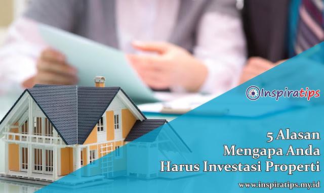 alasan investasi properti