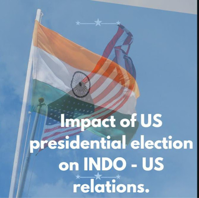 Impact of US presidential election on INDO - US relations