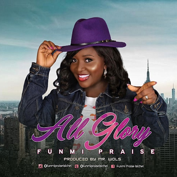 [Video] All Glory - Funmi Praise