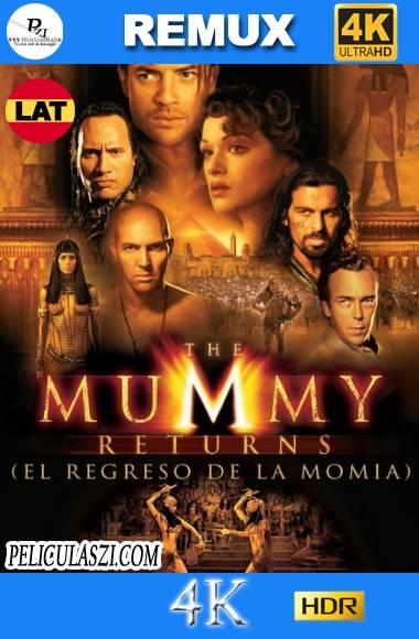 La Momia Regresa (2001) Ultra HD REMUX 4K HDR Dual-Latino VIP