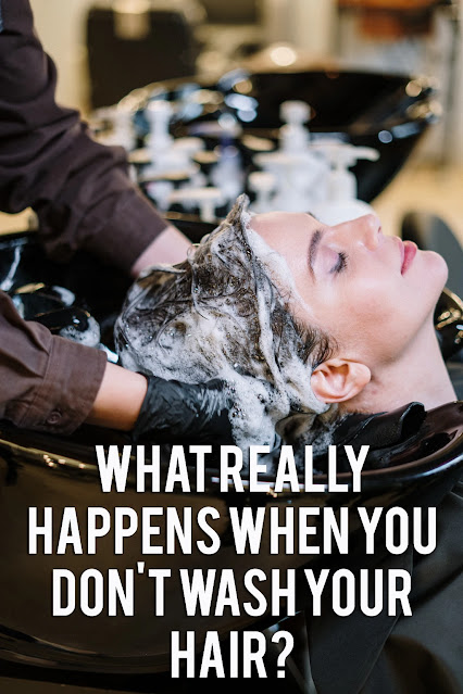 What Really Happens When You Don't Wash Your Hair