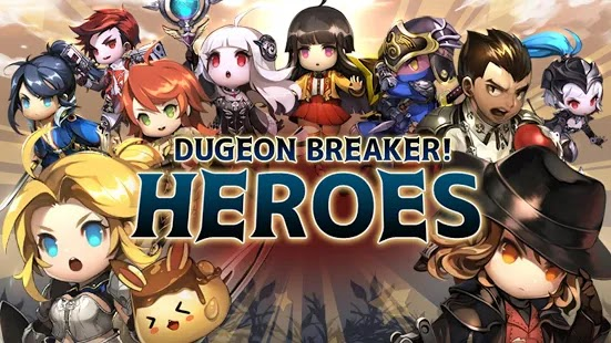 Dungeon breaker Heroes Apk Free on Android Game Download