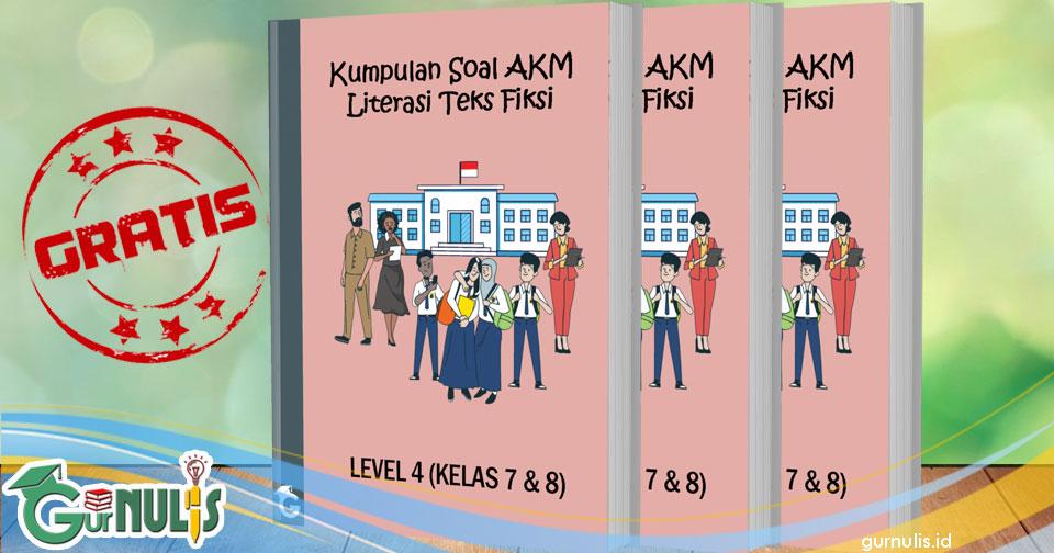 Kumpulan Soal AKM Literasi Teks Fiksi Level 4 (Kelas 7 dan 8)