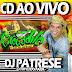 CD AO VIVO CROCODILO KARIBE SHOW 19-01-2017 DJ PATRESE