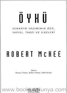 Robert McKee - Öykü - Senaryo Yazımının Özü, Yapısı, Tarzı ve İlkeleri