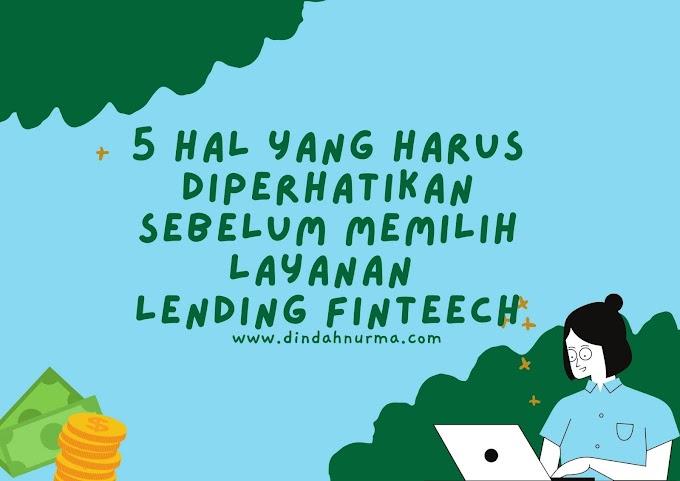 3 Hal Yang Harus Diperhatikan Sebelum Memilih Layanan Lending Fintech