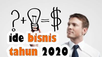 Ide Peluang Bisnis Tahun 2020