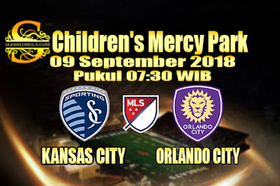 JUDI BOLA DAN CASINO ONLINE - PREDIKSI SKOR USA MAYOR LEAGUE SOCCER KANSAS CITY VS ORLANDO CITY 09 SEPTEMBER 2018